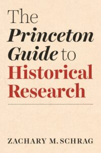 Princeton Guide to Historical Research cover